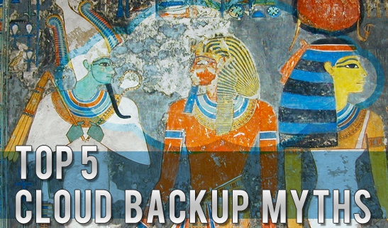 Top cloud backup myths