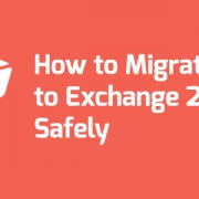 ​How to Migrate to Exchange 2016 Safely