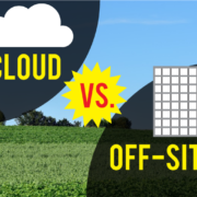 Top 3 Criteria for Choosing Cloud vs On-Site Backup